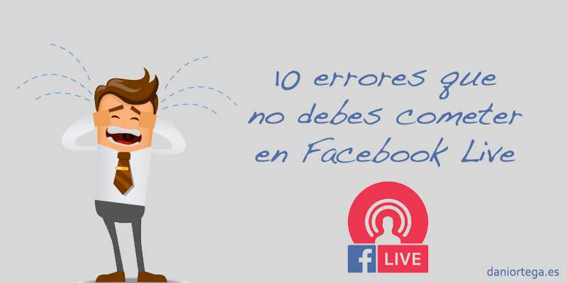 10-errores-facebook-live
