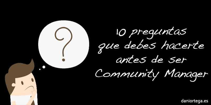 10 preguntas que debe hacerse un Community Manager