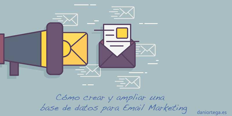 Crear y ampliar una base de datos para Email Marketing