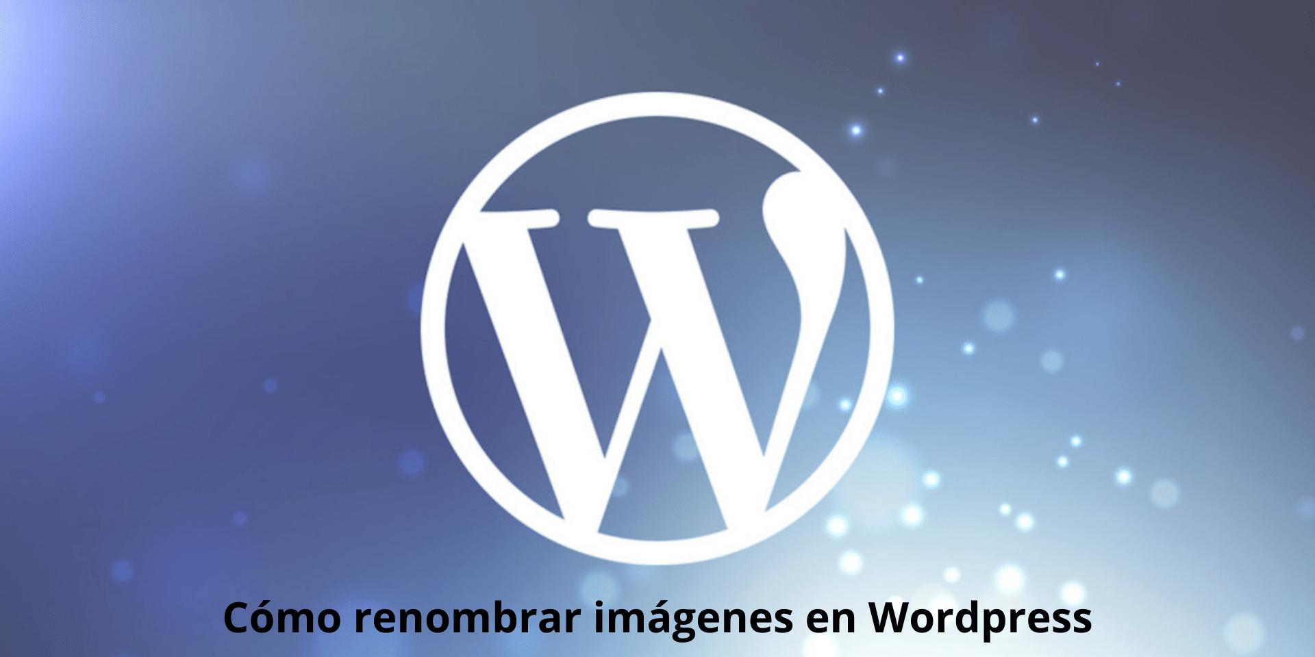 Cómo renombrar imágenes en WordPress